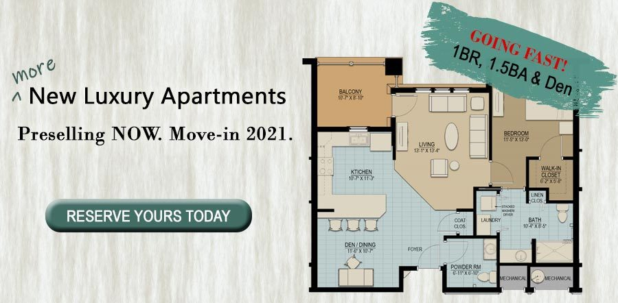 More New Luxury Apartments. Preselling Now. Move-in 2021.