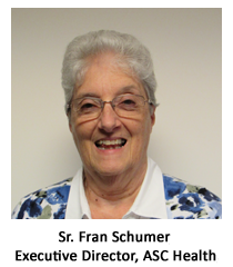Sr. Fran Schumer, Executive Director, ASC Health, Treasurer