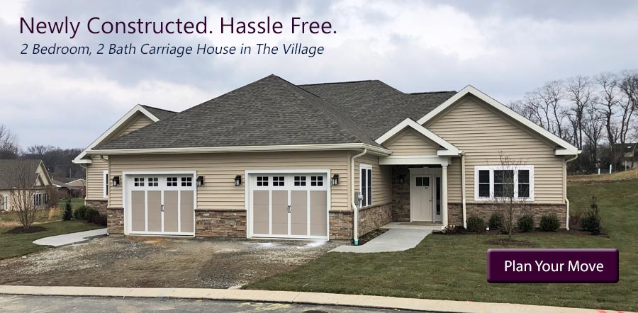 Newly Constructed. Hassle-Free. Carriage House in The Village. PLAN YOUR MOVE!