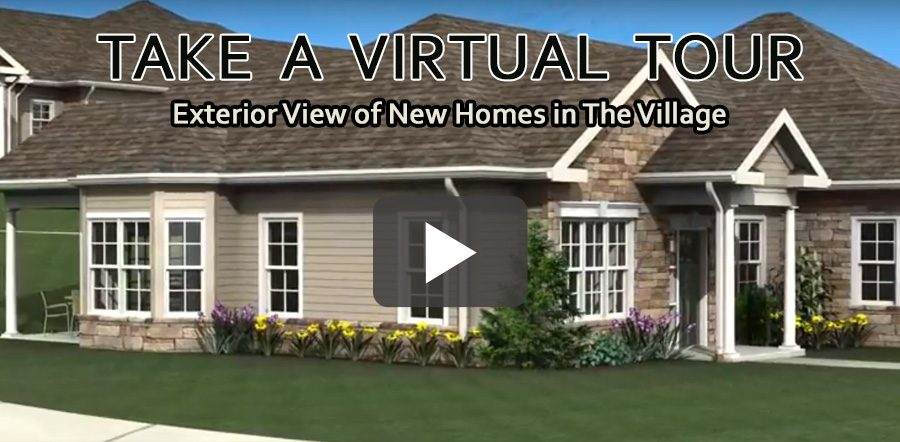 Take a Virtual Tour of the New Homes in The Village.