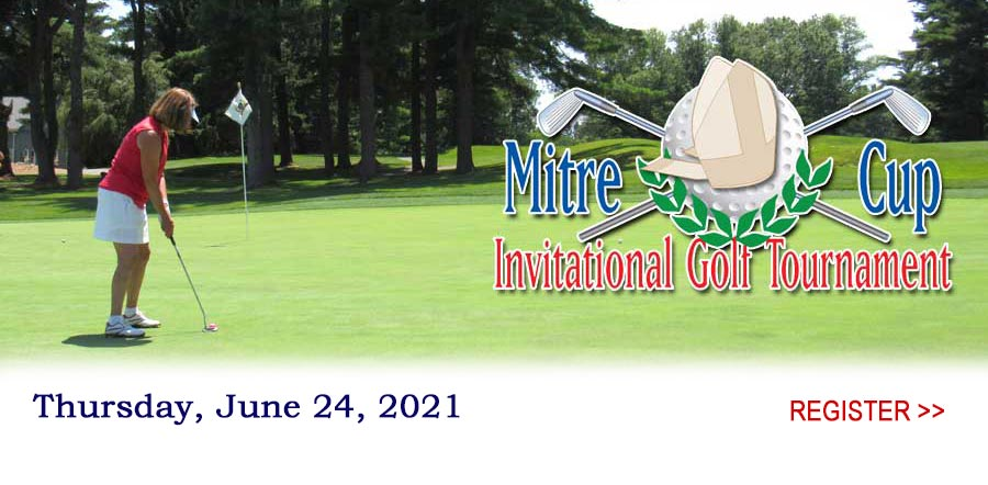 Mitre Cup Invitational Golf Tournament is June 24, 2021. Register >>