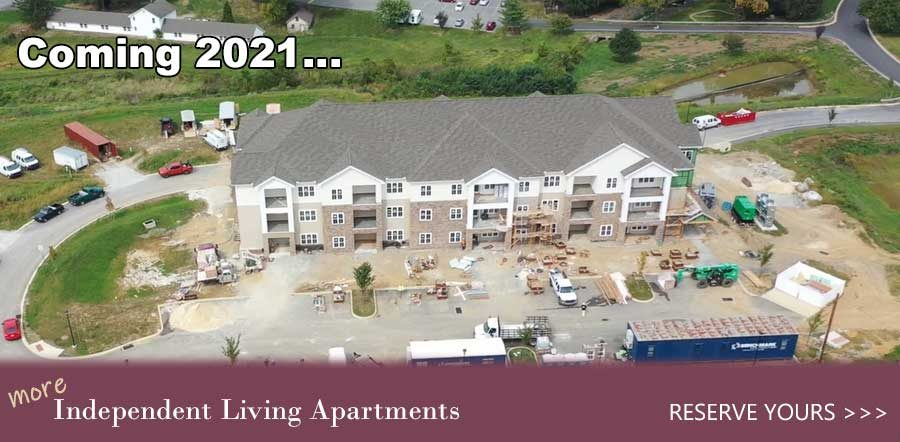 Coming 2021... More Independent Living Apartments. Reserve Yours!