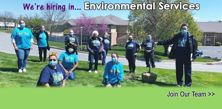 We are hiring in Environmental Services. Join Our Team.